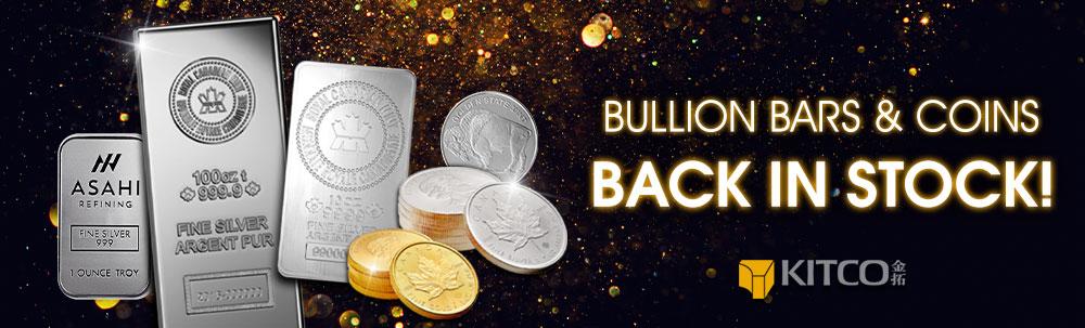 Bullion back in stock